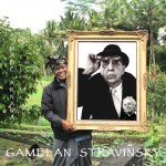 Gamelan Stravinsky