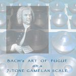 Bach's Art of Fugue on a 7-Tone Gamelan Scale