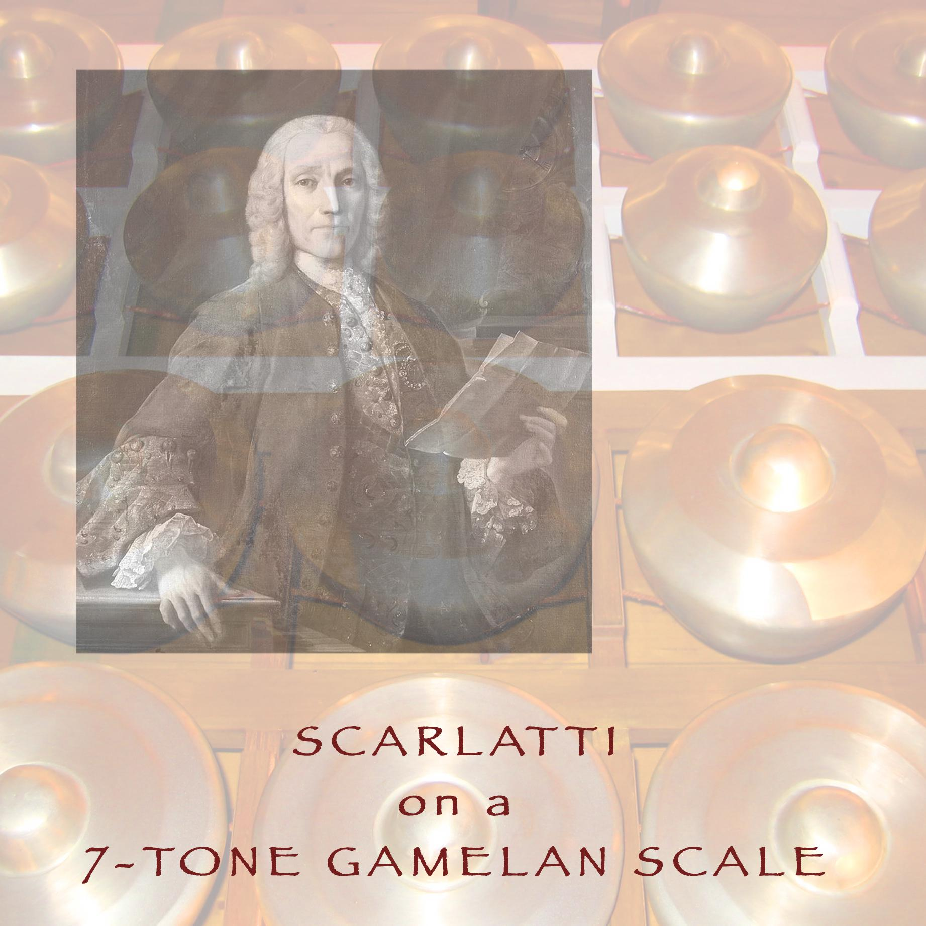 Scarlatti on a 7-Tone Gamelan Scale