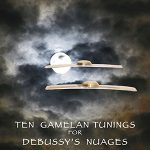 Ten Gamelan Tunings for Debussy's Nuages